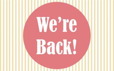We're Back!  (kind-of)